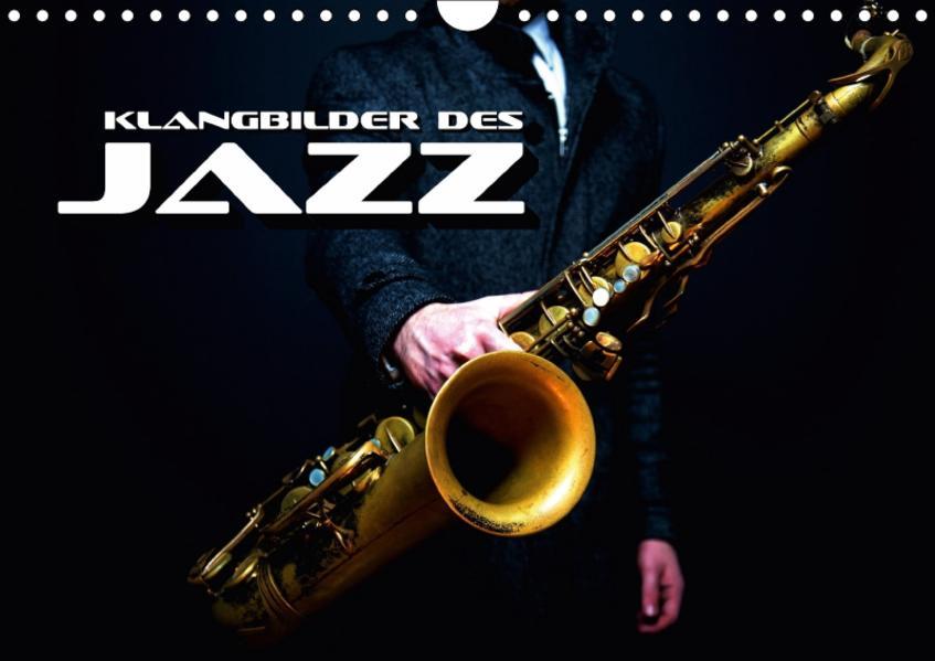 Klangbilder des Jazz (Wandkalender 2017 DIN A4 quer) - Coverbild
