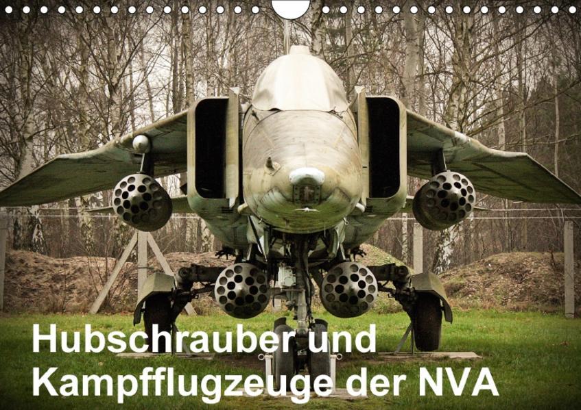 Hubschrauber und Kampfflugzeuge der NVA (Wandkalender 2017 DIN A4 quer) - Coverbild