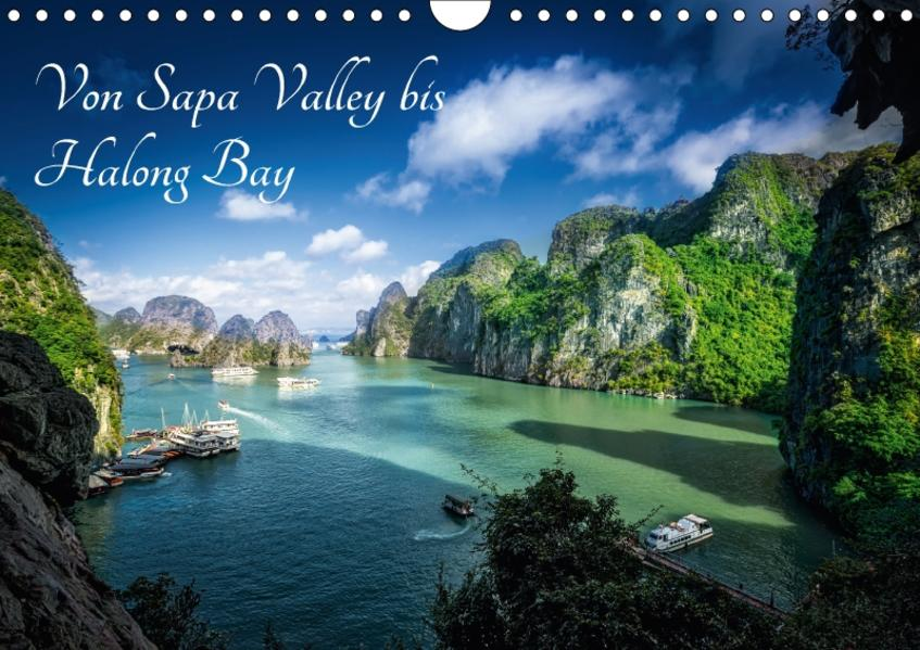 Von Sapa Valley bis Halong Bay (Wandkalender 2017 DIN A4 quer) - Coverbild
