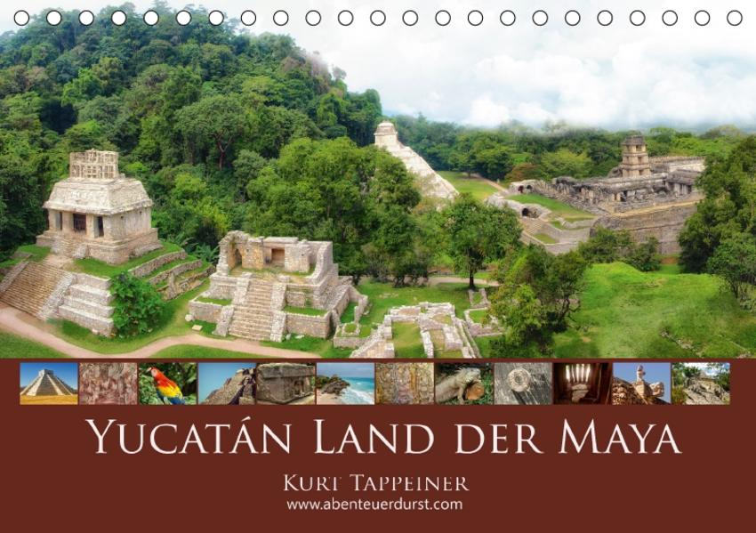 Yucatán Land der Maya (Tischkalender 2017 DIN A5 quer) - Coverbild
