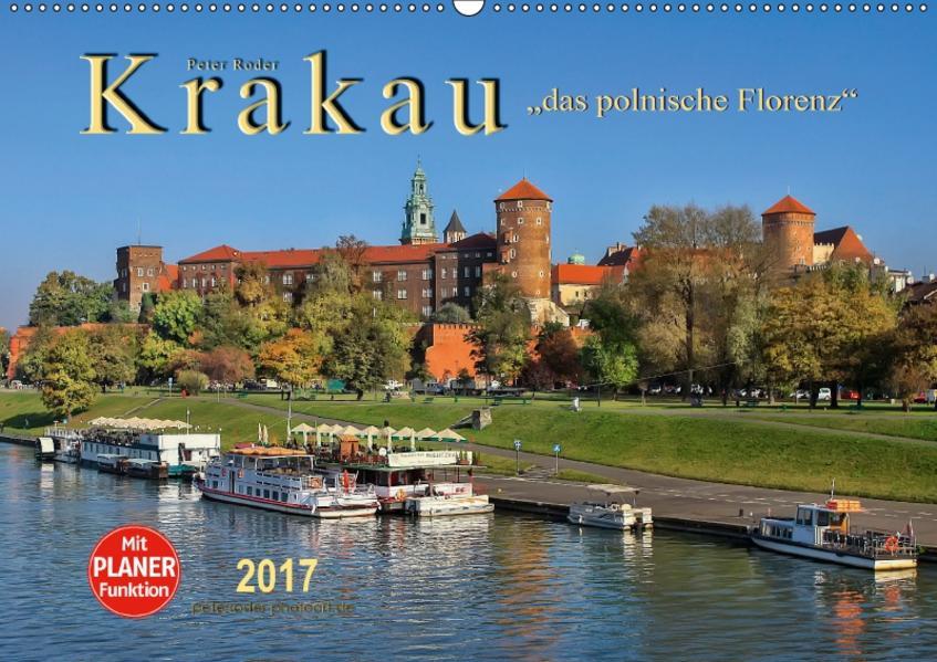 Krakau - das polnische Florenz (Wandkalender 2017 DIN A2 quer) - Coverbild