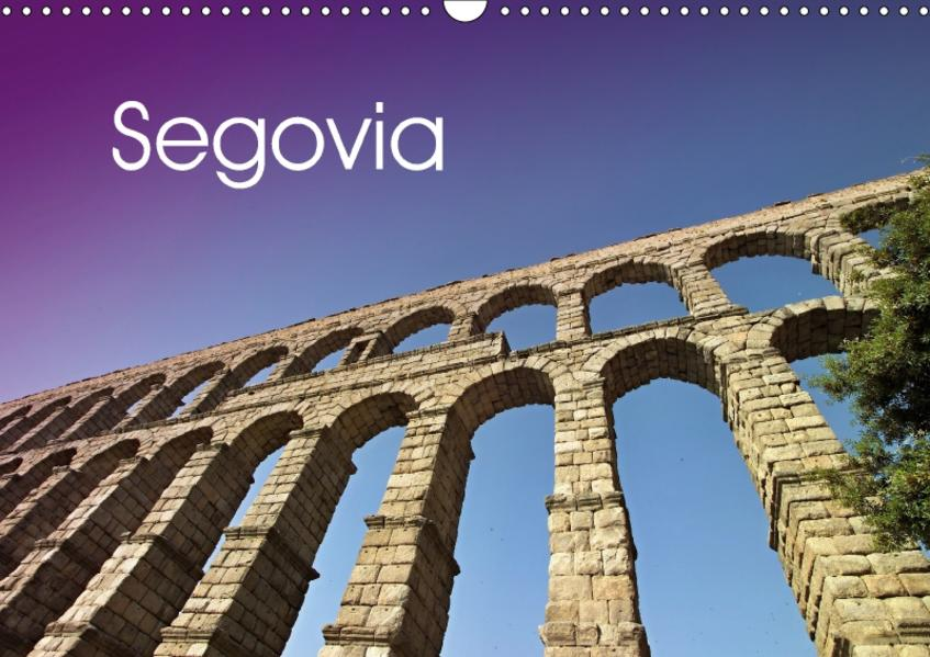 Segovia (Wandkalender 2017 DIN A3 quer) - Coverbild