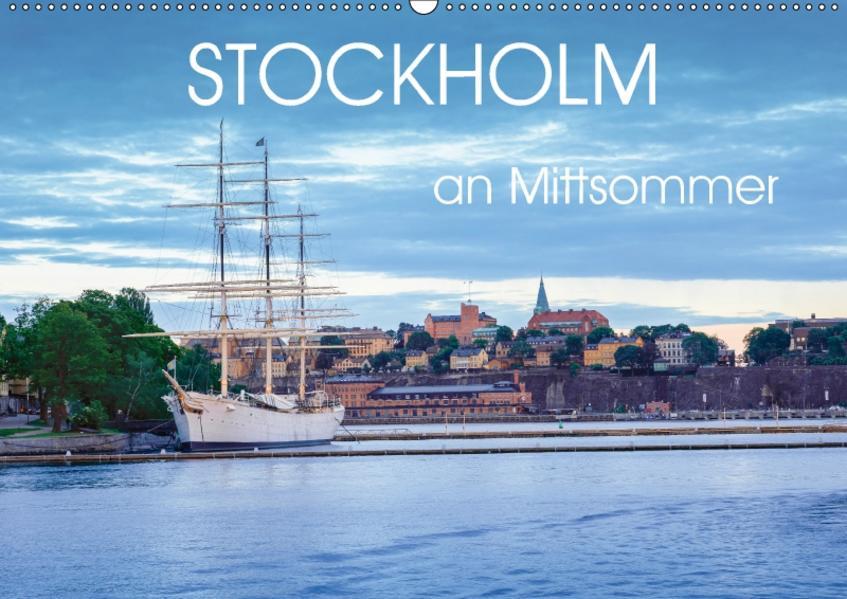 Stockholm an Mittsommer (Wandkalender 2017 DIN A2 quer) - Coverbild