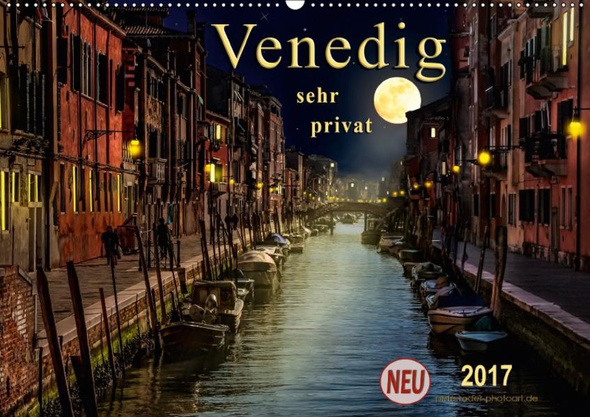 Venedig - sehr privat (Wandkalender 2017 DIN A2 quer) - Coverbild