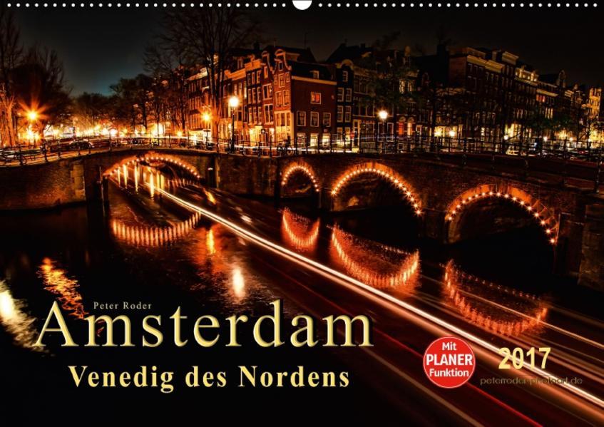 Amsterdam - Venedig des Nordens (Wandkalender 2017 DIN A2 quer) - Coverbild