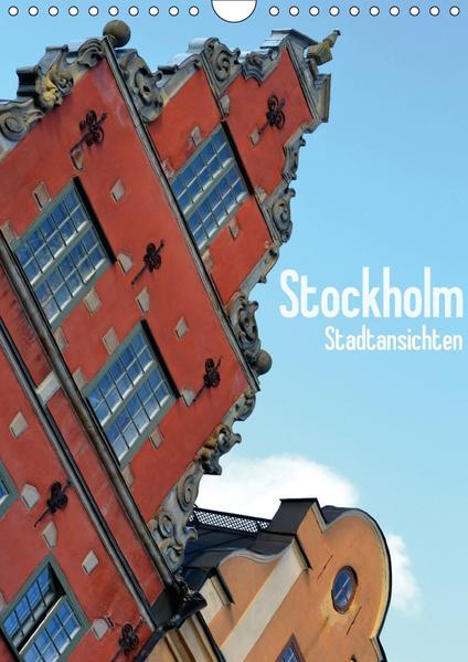 Stockholm - Stadtansichten (Wandkalender 2017 DIN A4 hoch) - Coverbild