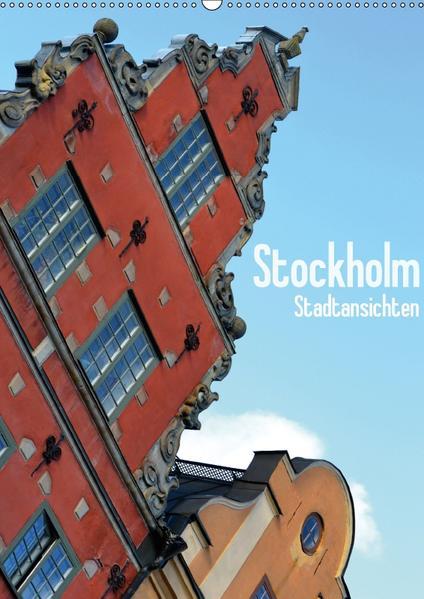 Stockholm - Stadtansichten (Wandkalender 2017 DIN A2 hoch) - Coverbild