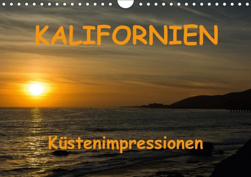 KALIFORNIEN Küstenimpressionen (Wandkalender 2017 DIN A4 quer) - Coverbild