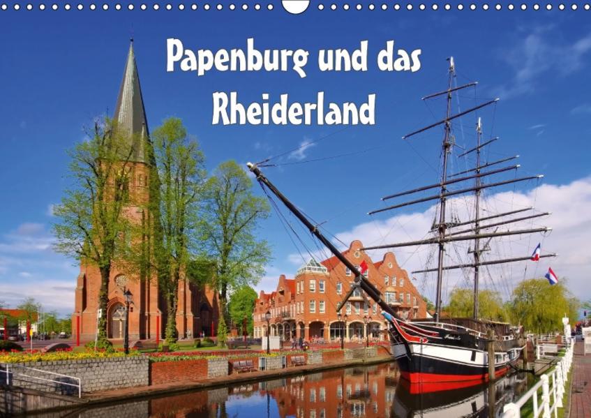 Papenburg und das Rheiderland (Wandkalender 2017 DIN A3 quer) - Coverbild
