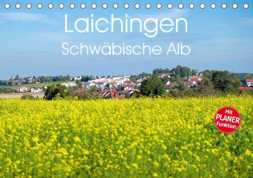 Laichingen - Schwäbische Alb Planer (Tischkalender 2017 DIN A5 quer) - Coverbild