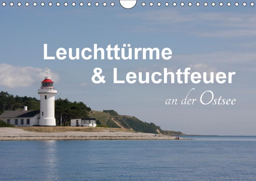Leuchttürme und Leuchtfeuer an der Ostsee (Wandkalender 2017 DIN A4 quer) - Coverbild