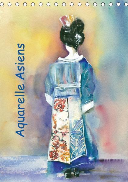 Aquarelle Asiens (Tischkalender 2017 DIN A5 hoch) - Coverbild