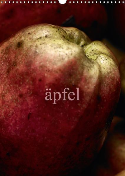 äpfel (Wandkalender 2017 DIN A3 hoch) - Coverbild
