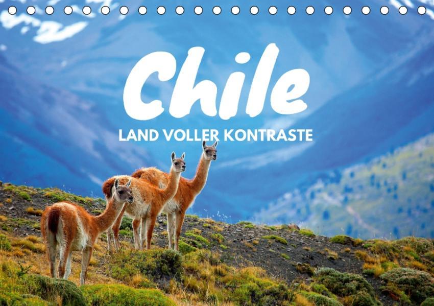 Chile - Land voller Kontraste (Tischkalender 2017 DIN A5 quer) - Coverbild