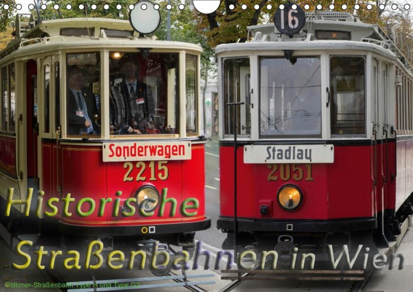 Historische Straßenbahnen in WienAT-Version  (Wandkalender 2017 DIN A4 quer) - Coverbild