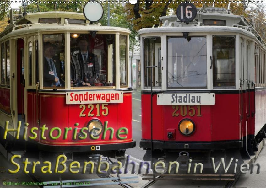 Historische Straßenbahnen in WienAT-Version  (Wandkalender 2017 DIN A2 quer) - Coverbild