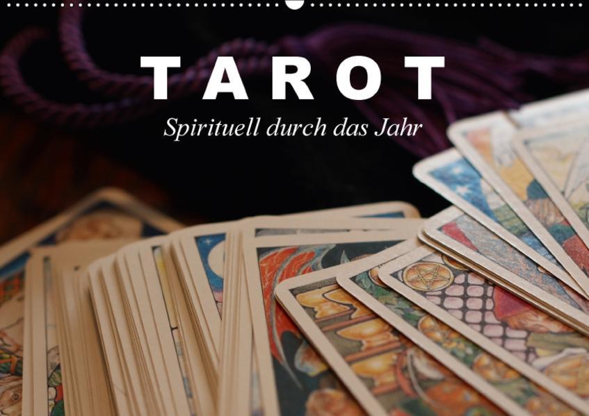 Tarot. Spirituell durch das Jahr (Wandkalender 2017 DIN A2 quer) - Coverbild