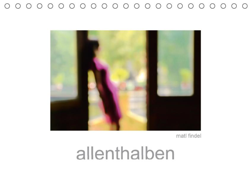 allenthalben (Tischkalender 2017 DIN A5 quer) - Coverbild