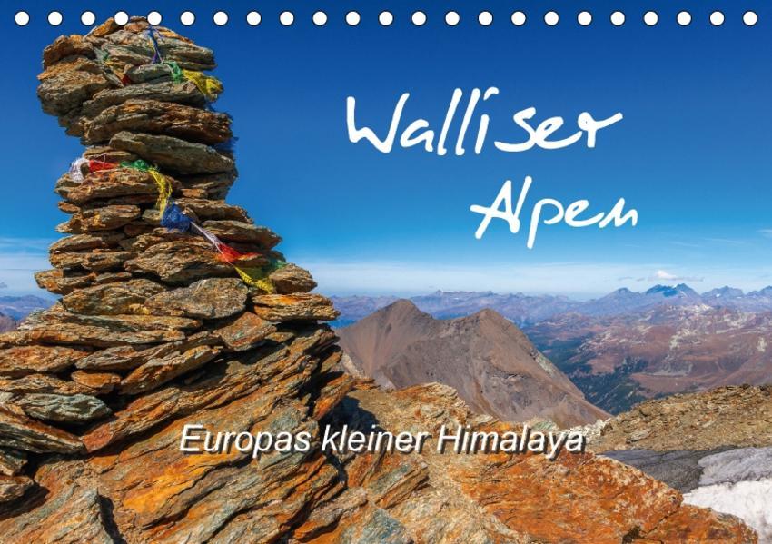 Walliser Alpen – Europas »kleiner« HimalayaCH-Version  (Tischkalender 2017 DIN A5 quer) - Coverbild
