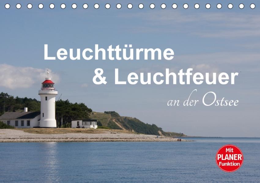 Leuchttürme und Leuchtfeuer an der Ostsee (Tischkalender 2017 DIN A5 quer) - Coverbild