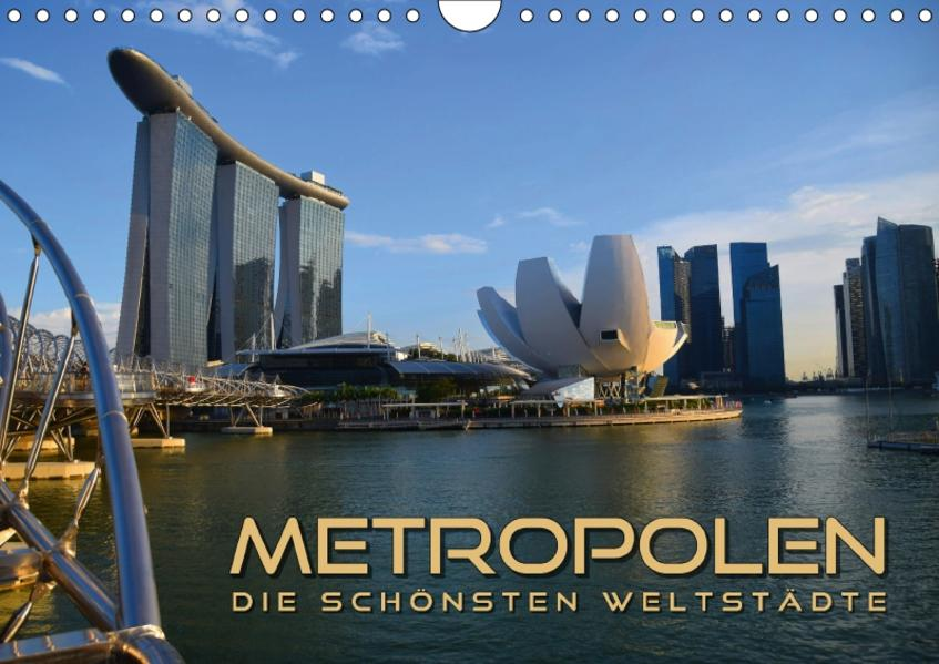 METROPOLEN - die schönsten Weltstädte (Wandkalender 2017 DIN A4 quer) - Coverbild