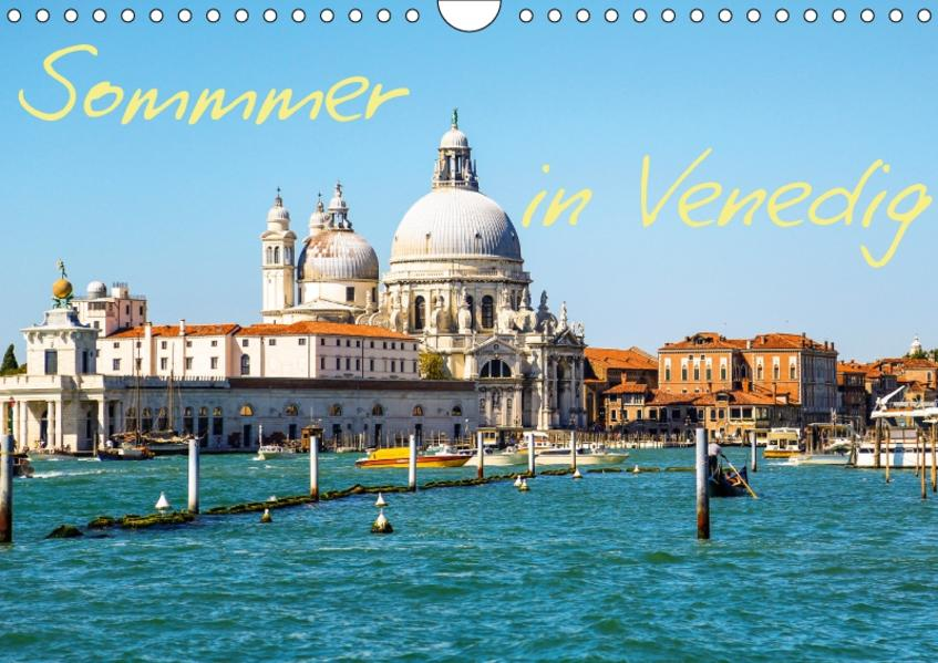 Sommer in Venedig (Wandkalender 2017 DIN A4 quer) - Coverbild
