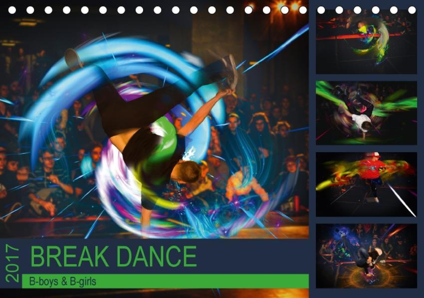 Break Dance B-boys & B-girls (Tischkalender 2017 DIN A5 quer) - Coverbild