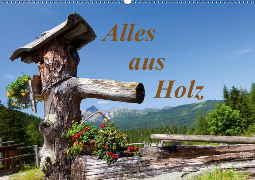 Alles aus Holz (Wandkalender 2017 DIN A2 quer) - Coverbild