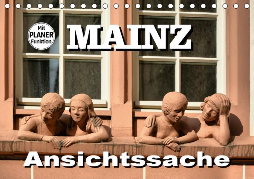 Mainz - Ansichtssache (Tischkalender 2017 DIN A5 quer) - Coverbild