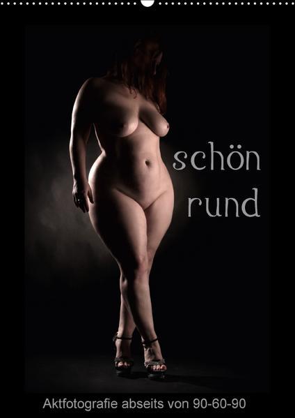 schön rund (Wandkalender 2017 DIN A2 hoch) - Coverbild
