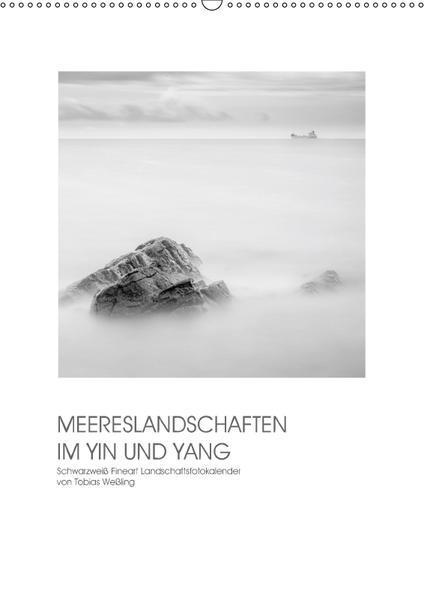 MEERESLANDSCHAFTEN IM YIN UND YANG (Wandkalender 2017 DIN A2 hoch) - Coverbild