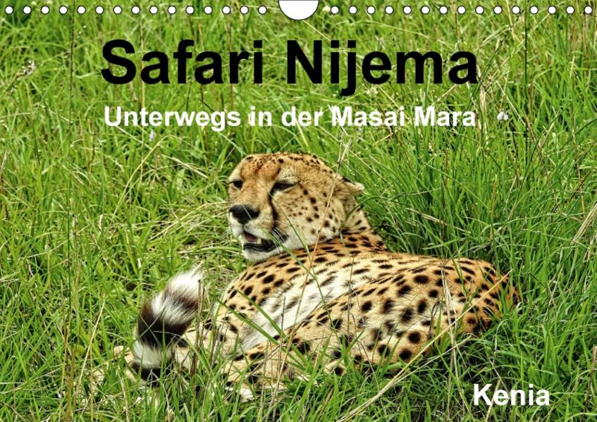 Safari Nijema - Unterwegs in der Masai Mara (Wandkalender 2017 DIN A4 quer) - Coverbild