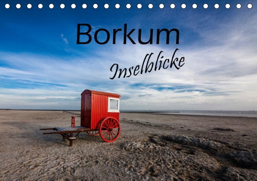Borkum - Inselblicke (Tischkalender 2017 DIN A5 quer) - Coverbild