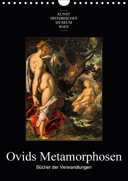 Ovids Metamorphosen - Bücher der VerwandlungenAT-Version  (Wandkalender 2017 DIN A4 hoch) - Coverbild