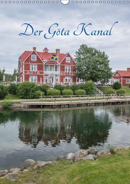 Der Göta Kanal (Wandkalender 2017 DIN A3 hoch) - Coverbild