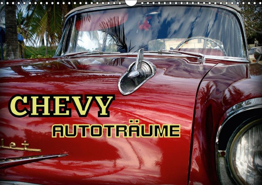 CHEVY - AUTOTRÄUME (Wandkalender 2017 DIN A3 quer) - Coverbild