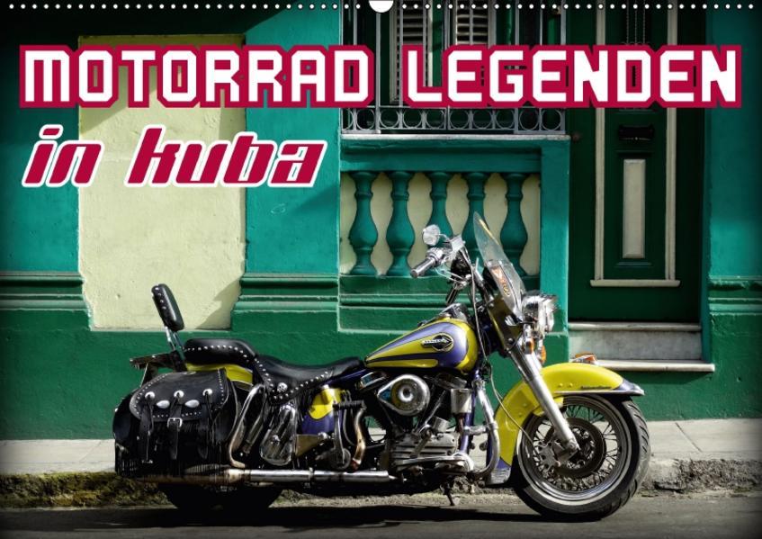 Motorrad Legenden in Kuba (Wandkalender 2017 DIN A2 quer) - Coverbild