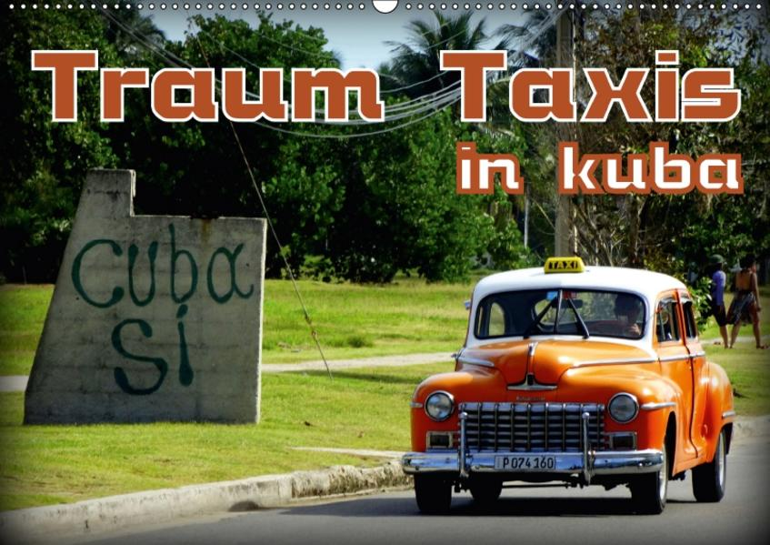 Traum Taxis in Kuba (Wandkalender 2017 DIN A2 quer) - Coverbild