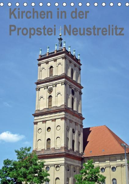 Kirchen in der Propstei Neustrelitz (Tischkalender 2017 DIN A5 hoch) - Coverbild