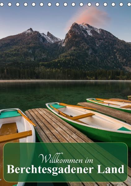 Willkommen im Berchtesgadener Land (Tischkalender 2017 DIN A5 hoch) - Coverbild