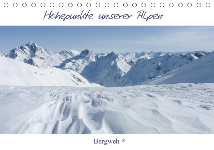 Höhepunkte unserer Alpen - Bergweh ® (Tischkalender 2017 DIN A5 quer) - Coverbild