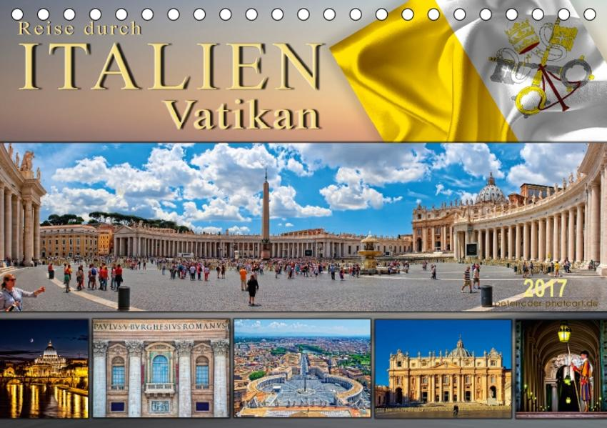 Reise durch Italien Vatikan (Tischkalender 2017 DIN A5 quer) - Coverbild