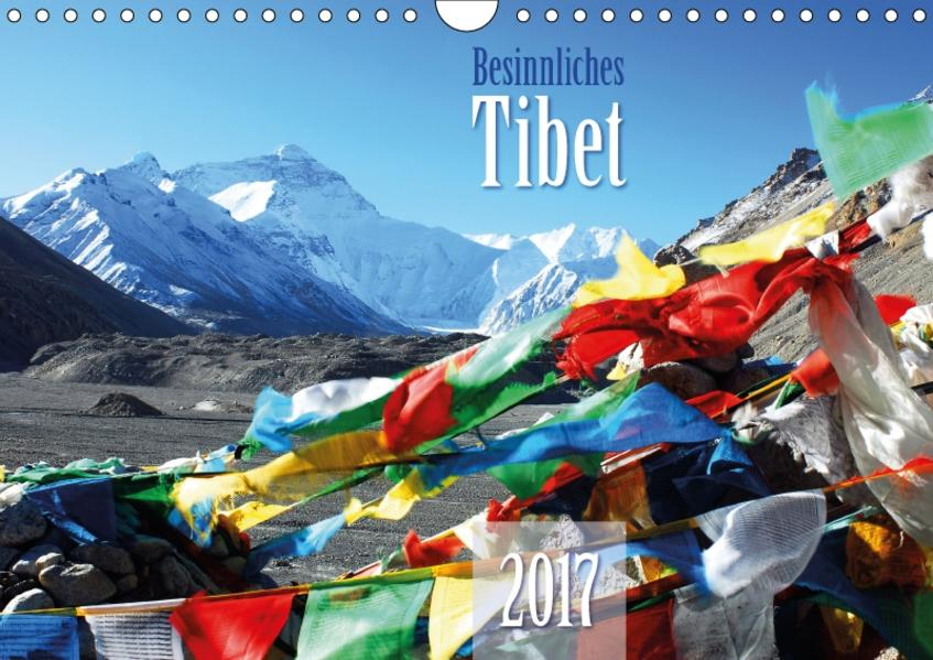 Besinnliches Tibet (Wandkalender 2017 DIN A4 quer) - Coverbild