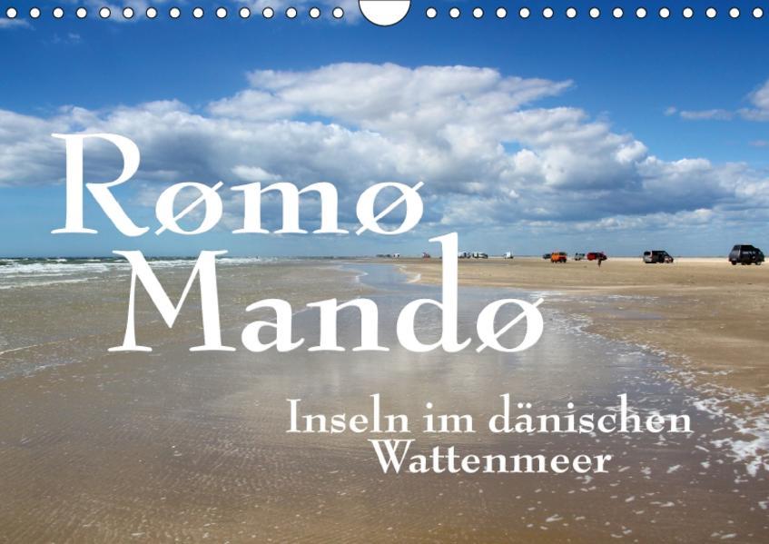Rømø und Mandø, Inseln im dänischen Wattenmeer (Wandkalender 2017 DIN A4 quer) - Coverbild