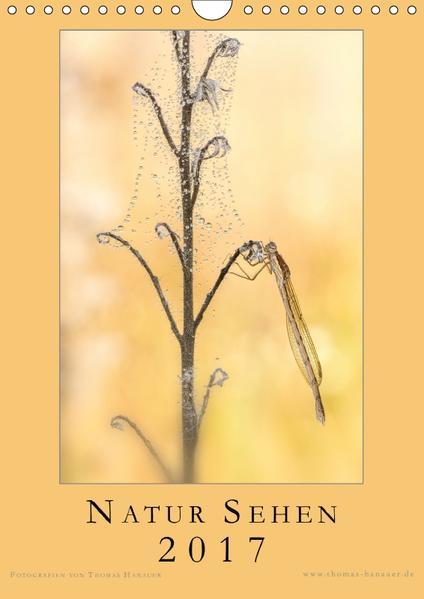 Natur Sehen 2017 (Wandkalender 2017 DIN A4 hoch) - Coverbild