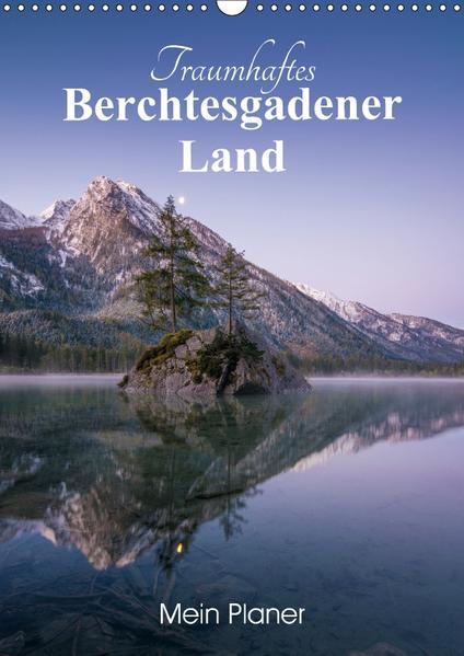 Traumhaftes Berchtesgadener Land (Wandkalender 2017 DIN A3 hoch) - Coverbild