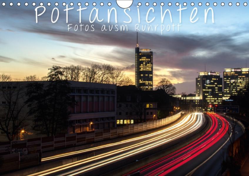 Pottansichten - Fotos ausm Ruhrpott (Wandkalender 2017 DIN A4 quer) - Coverbild