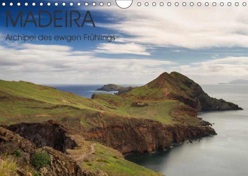 Madeira - Archipel des ewigen Frühlings (Wandkalender 2017 DIN A4 quer) - Coverbild