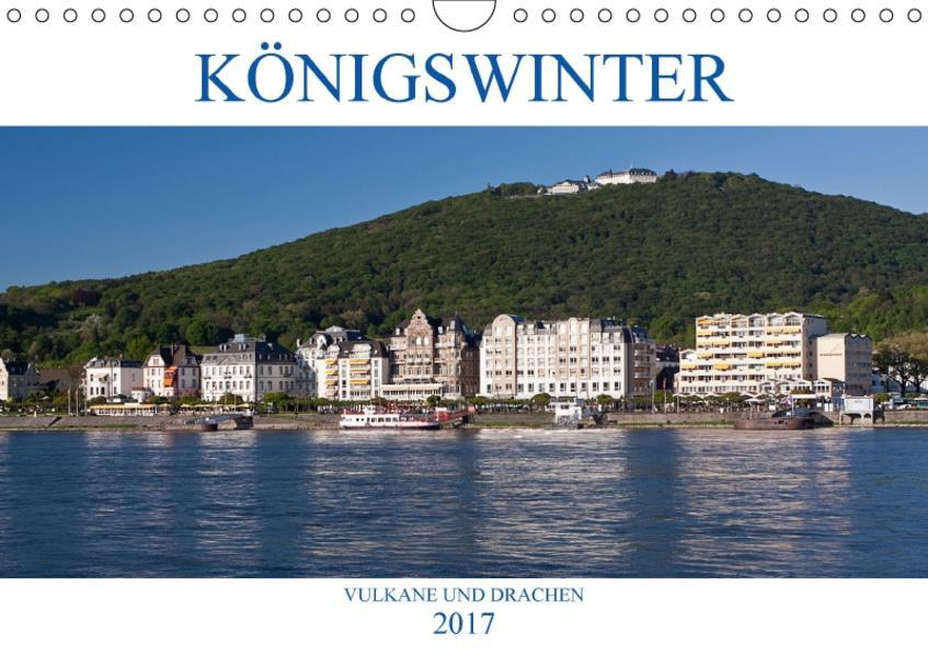 KÖNIGSWINTER - VULKANE UND DRACHEN (Wandkalender 2017 DIN A4 quer) - Coverbild