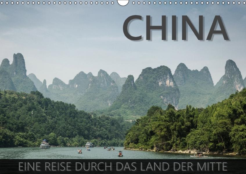 China - Eine Reise durch das Land der Mitte (Wandkalender 2017 DIN A3 quer) - Coverbild